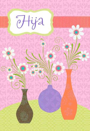 Vases of Flowers Spanish-Language Mother's Day Card for Daughter