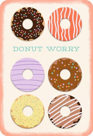 Donut Worry Blank Encouragement Card