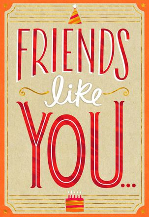 Friends Like You Lettering Birthday Card for Friend