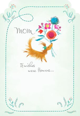 If Wishes Were Flowers Mother's Day Card
