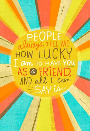 I'm Lucky to Have You Musical Friendship Card