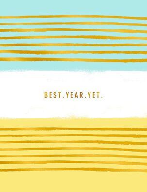 Best Year Yet Birthday Card