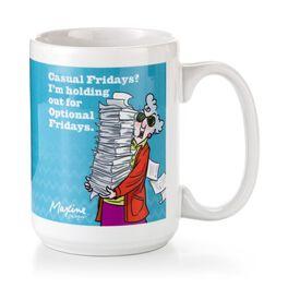 Maxine Casual Fridays Ceramic Mug, 15 oz., , large