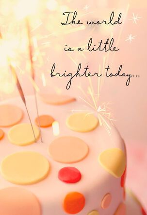 Cake World Is Brighter Birthday Card