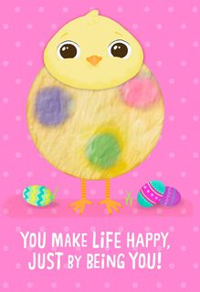 Fuzzy Chick Make Life Happy Easter Card for Kids,