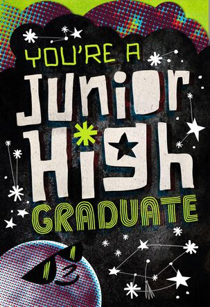 You're a Junior High Graduate Greeting Card