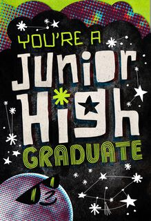 You're a Junior High Graduate Greeting Card,