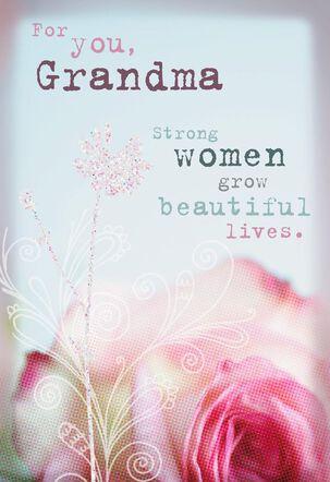 Strong and Beautiful Grandma Birthday Card