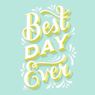 Best Day Ever Birthday Card,