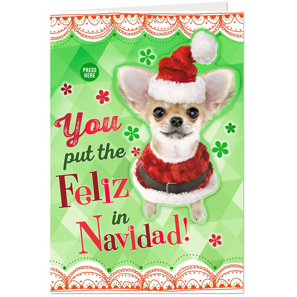 You Put The Feliz In Navidad Musical Christmas Card With Motion
