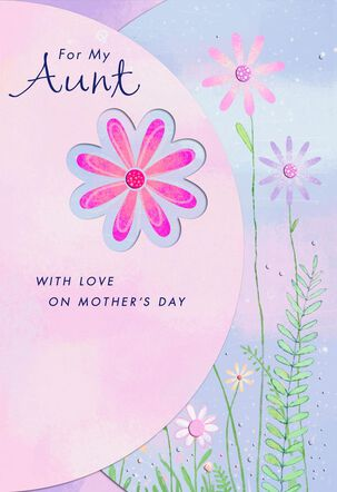 Flowers and Happiness Mother's Day Card for Aunt