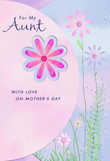 Flowers and Happiness Mother's Day Card for Aunt,