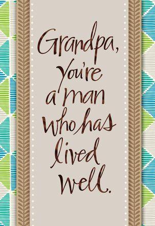 Life Well Lived Grandpa Birthday Card