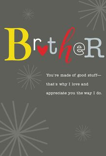 Brother Made of Good Stuff Valentine's Day Card,