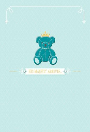 His Majesty Arrives Baby Card