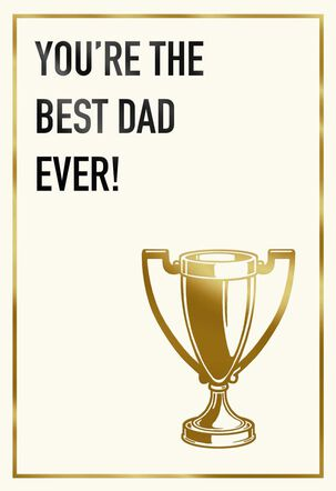 Best Dad Ever Trophy Father's Day Card