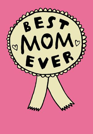 Best Mom Ever Anytime Card