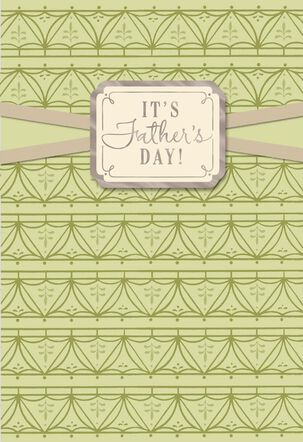 Time to Enjoy Your Hard Work Father's Day Greeting Card