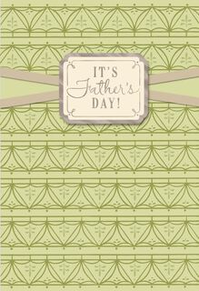 Time to Enjoy Your Hard Work Father's Day Greeting Card,