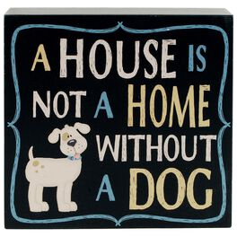 A House Is Not a Home Without a Dog Box Sign, , large
