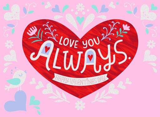 Love You Always Valentine's Day Card for Daughter,