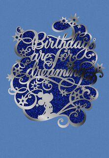 Dreams All Come True Birthday Card,