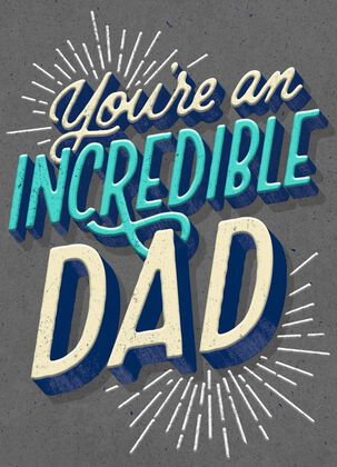 Fireworks You're an Incredible Dad Father's Day Card