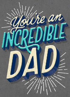 Fireworks You're an Incredible Dad Father's Day Card,