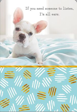 I'm All Ears Cute Puppy Thinking of You Card