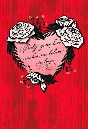 Your Love Makes Me Believe Valentine's Day Card