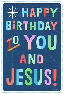 Happy Birthday to You and Jesus Funny Christmas Card,