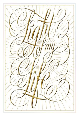 Light of My Life Birthday Card