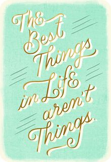 Best Things in Life Friendship Card,