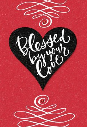 Blessed by Your Love Valentine's Day Card