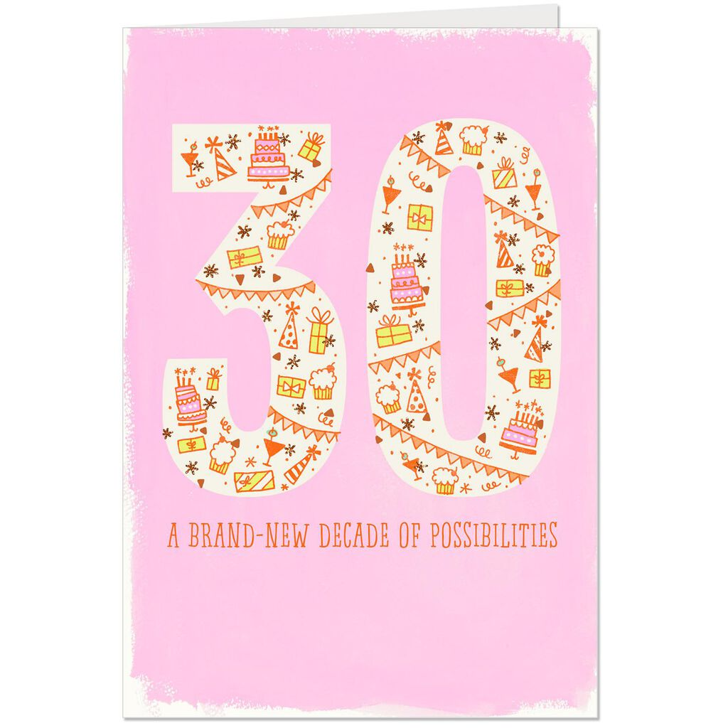 A Brand New Decade Of Possibilities 30th Birthday Card