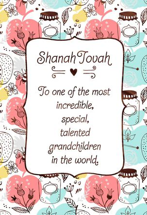 For a Special and Incredible Grandchild Rosh Hashanah Card