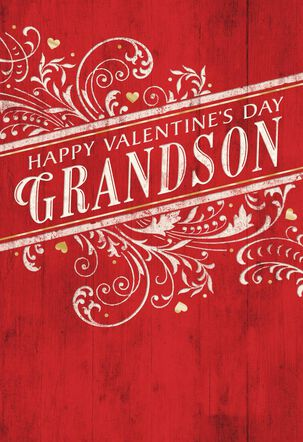Love and Admiration Valentine's Day Card for Grandson