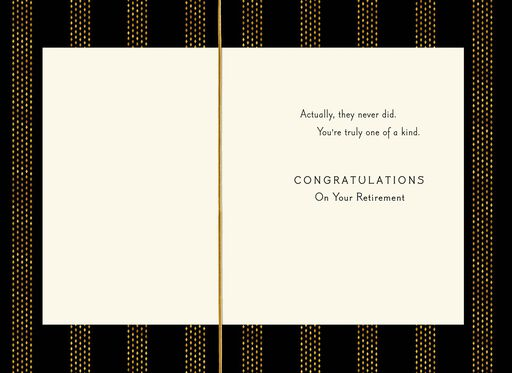 You're Truly One of a Kind Retirement Card,