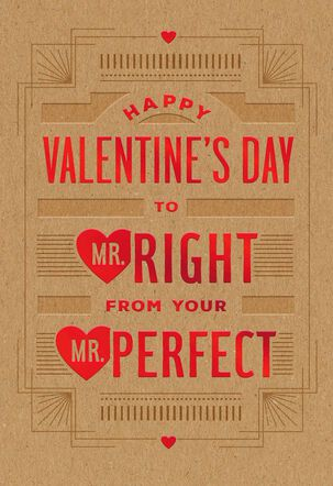 To Mr. Right From Mr. Perfect Valentine's Day Card