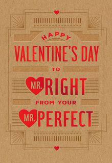 To Mr. Right From Mr. Perfect Valentine's Day Card,