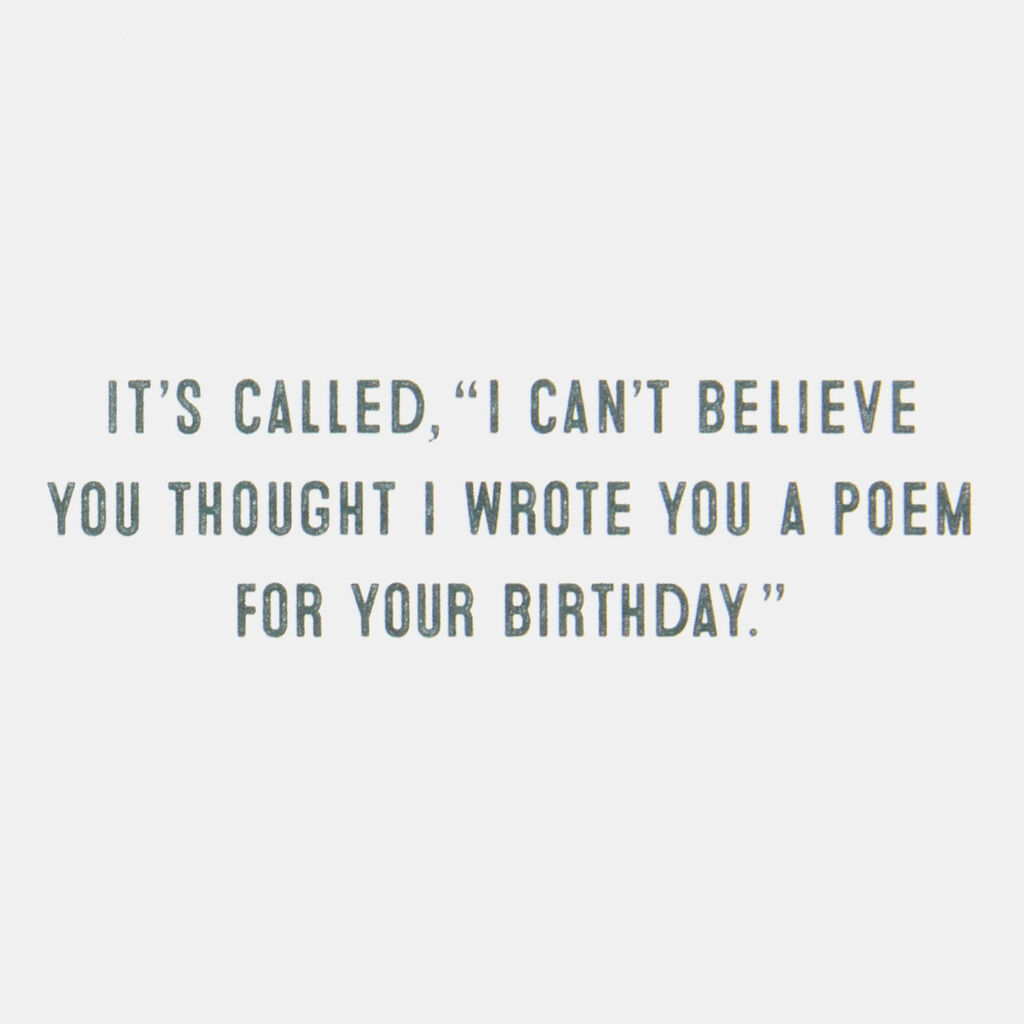 I'm So Not A Poet Funny Birthday Card