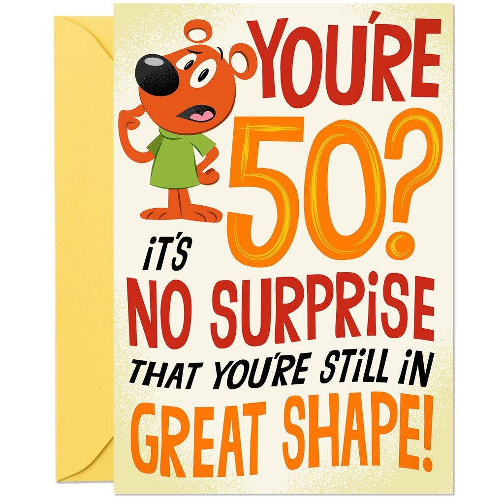 Made To Last Funny Pop Up 50th Birthday Card