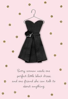 What Every Woman Needs Friendship Card,