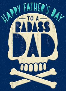 Badass Dad Father's Day Card,
