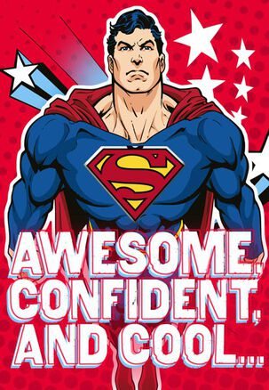 Awesome. Confident. Superman™ Birthday Card