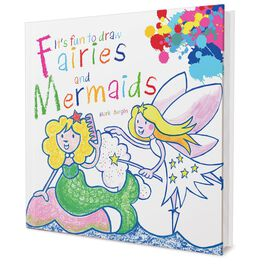 It's Fun to Draw Fairies and Mermaids Book by Mark Bergin, , large