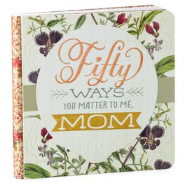 50 Ways You Matter to Me, Mom Gift Book, , large