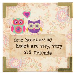 Natural Life Corner Magnet Our Hearts Are Very Old Friends, , large