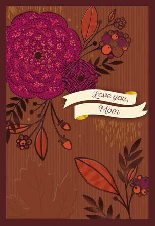 Mom's Generous Heart Thanksgiving Card