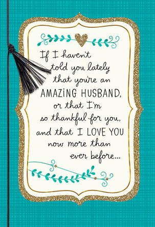You're An Amazing Husband Anniversary Card